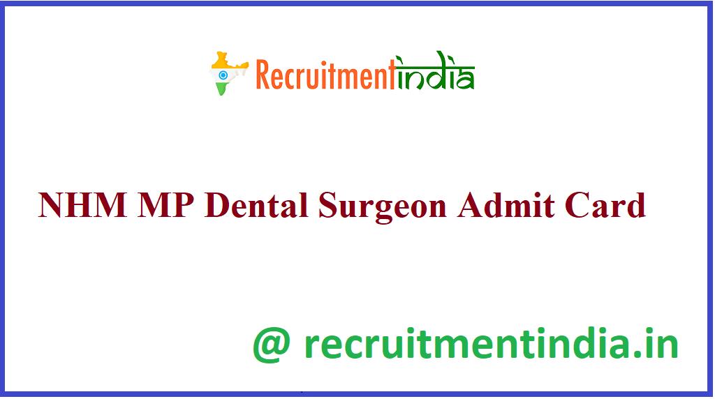 NHM MP Dental Surgeon Admit Card