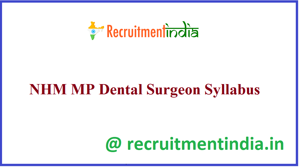 NHM MP Dental Surgeon Syllabus