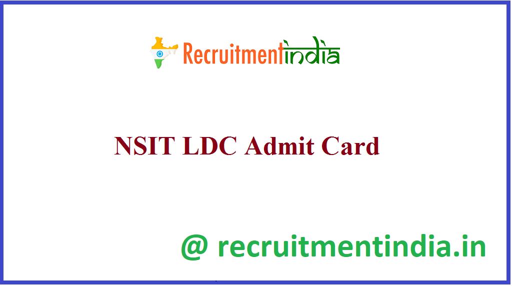 NSIT LDC Admit Card