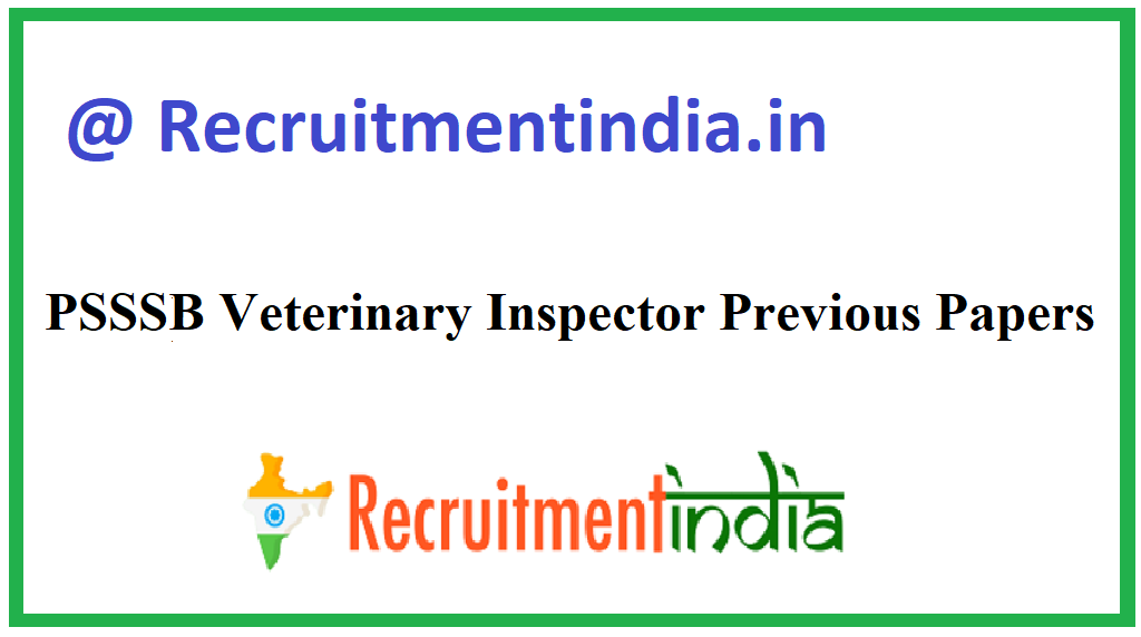 PSSSB Veterinary Inspector Previous Papers