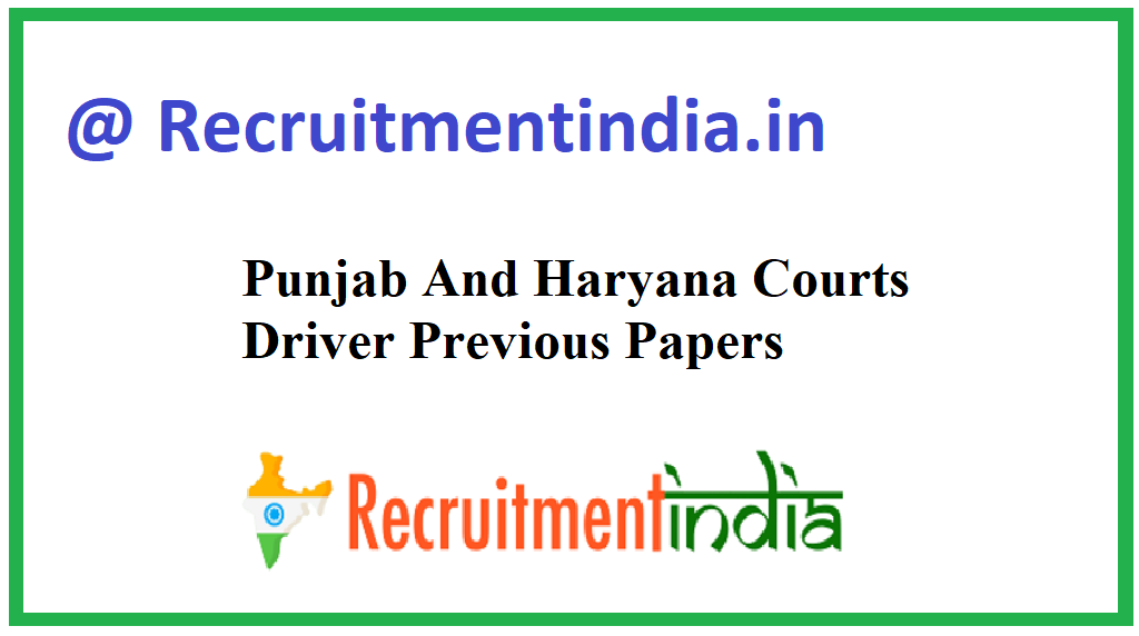 Punjab And Haryana Courts Driver Previous Papers