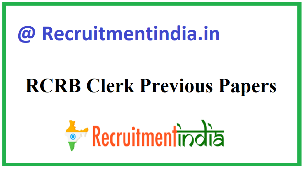 RCRB Clerk Previous Papers