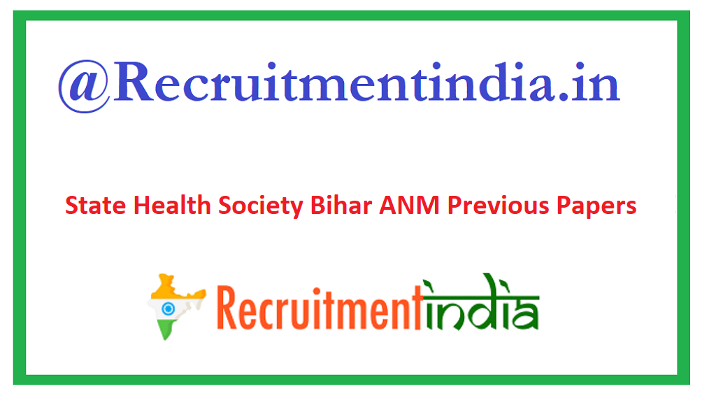 State Health Society Bihar ANM Previous Papers