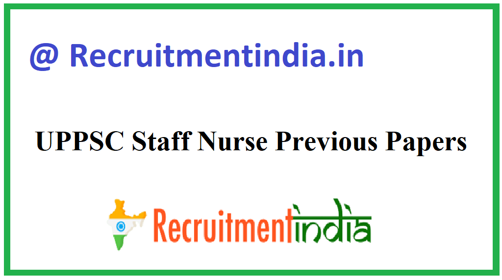UPPSC Staff Nurse Previous Papers