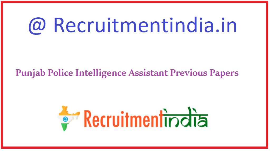 Punjab Intelligence Assistant Previous Papers