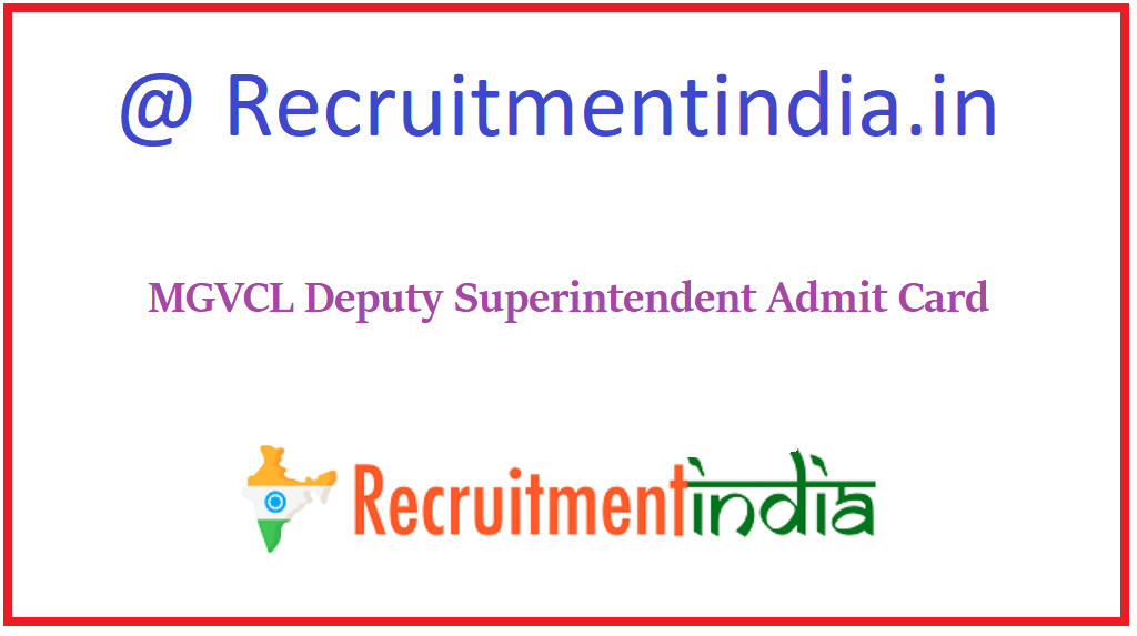 MGVCL Deputy Superintendent Admit Card