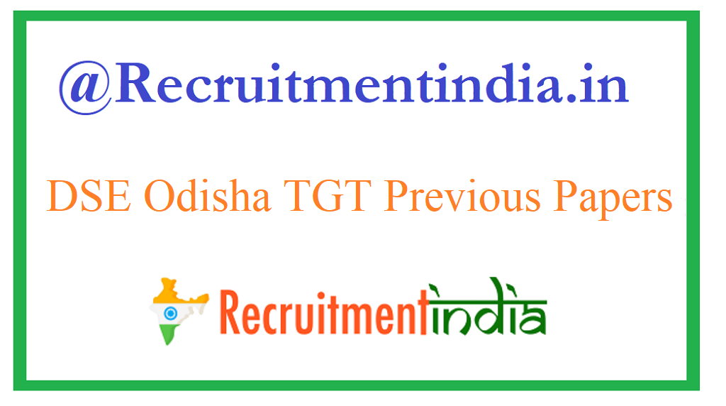 DSE Odisha TGT Previous Papers