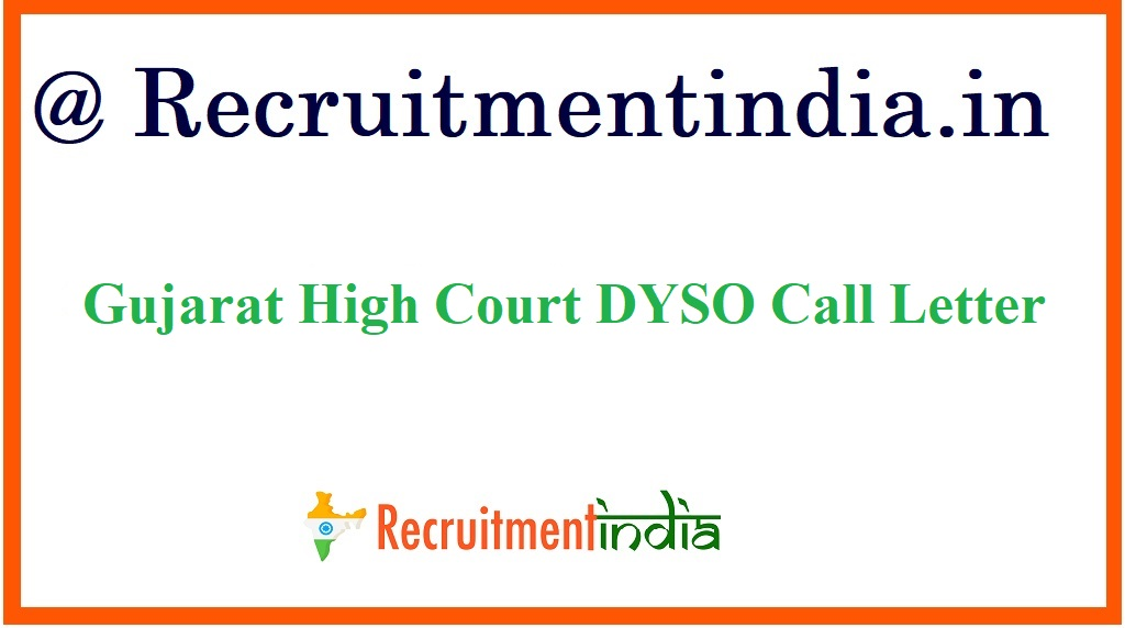 Gujarat High Court DYSO Call Letter