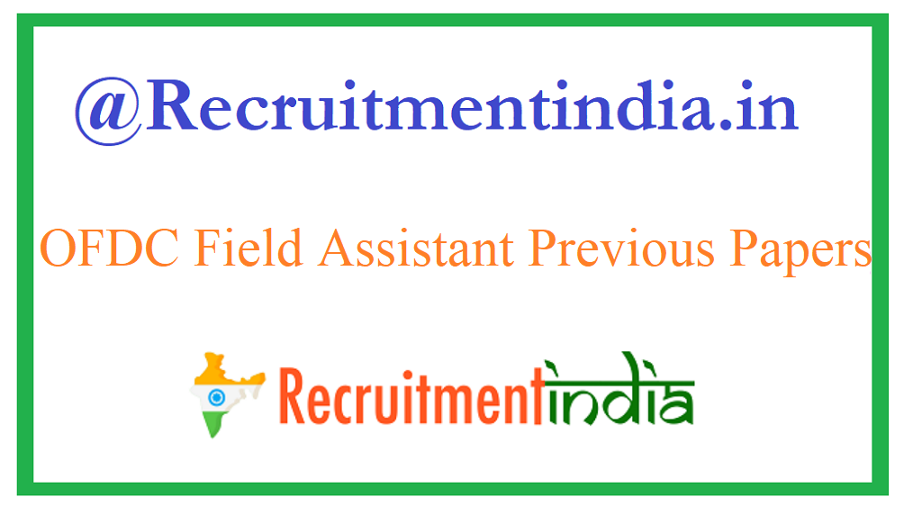 OFDC Field Assistant Previous Papers