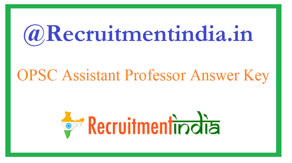 OPSC Assistant Professor Answer Key