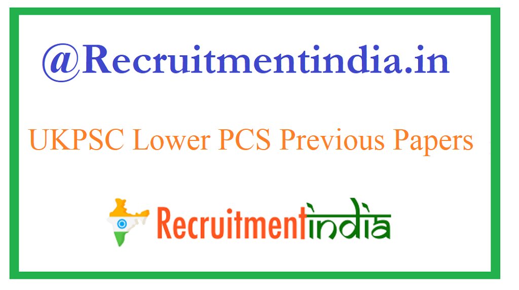 UKPSC Lower PCS Previous Papers
