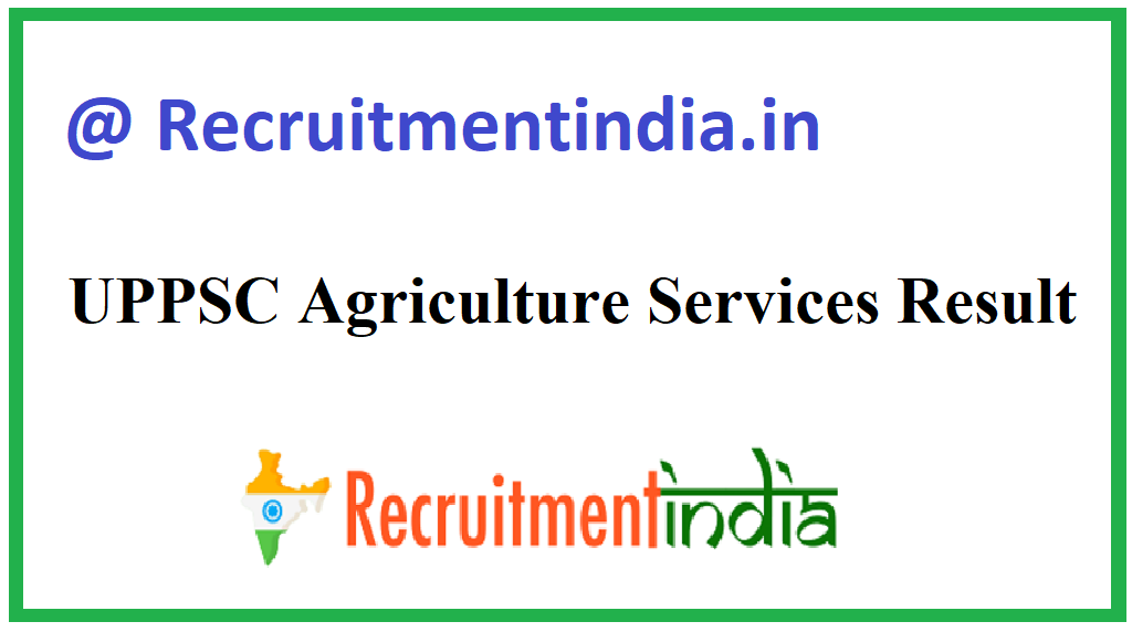 UPPSC Agriculture Services Result