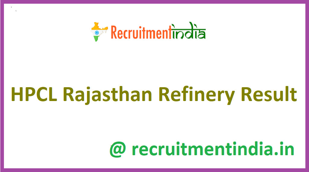 HPCL Rajasthan Refinery Result