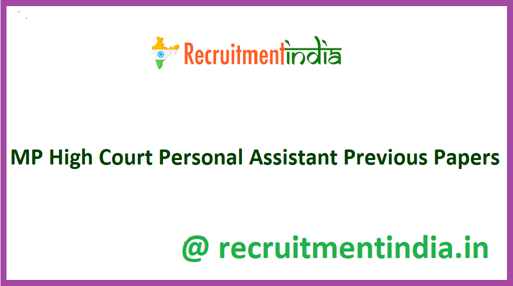 MP High Court Personal Assistant Previous Papers