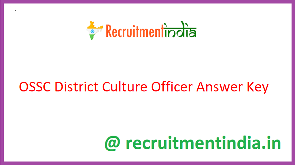 OSSC District Culture Officer Answer Key
