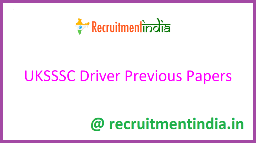 UKSSSC Driver Previous Papers