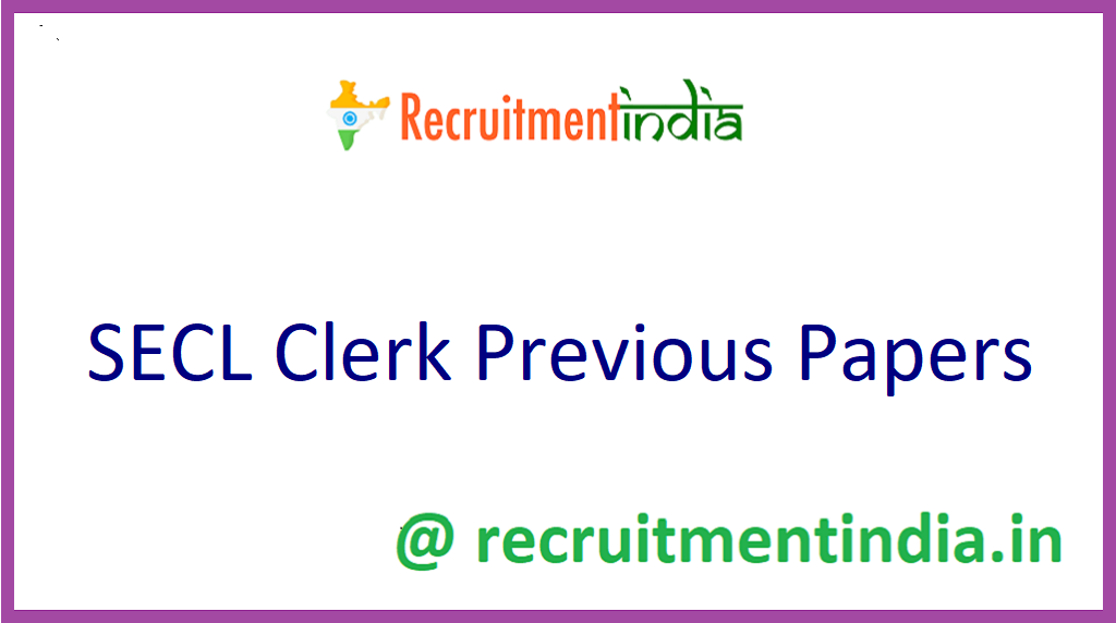 SECL Clerk Previous Papers